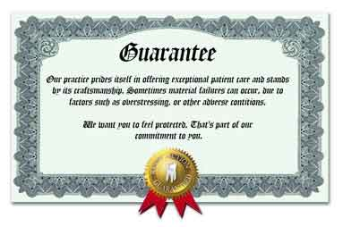 Our unique dental restoration guarantee